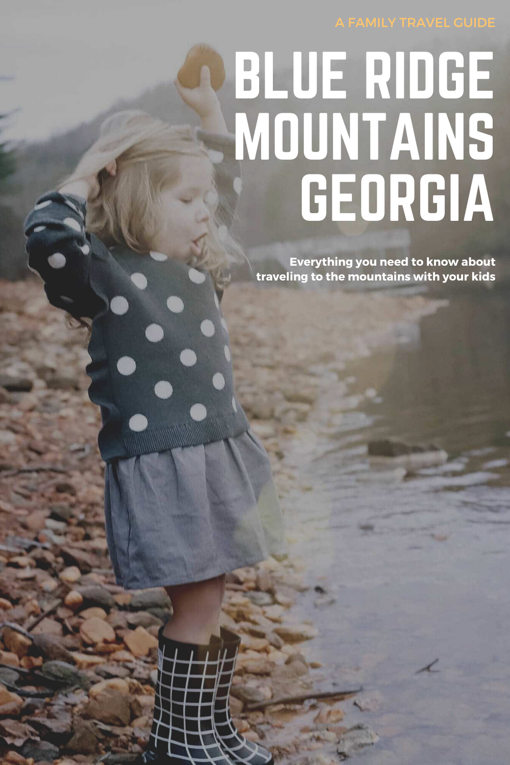 Traveling to the blue ridge mountains with kids