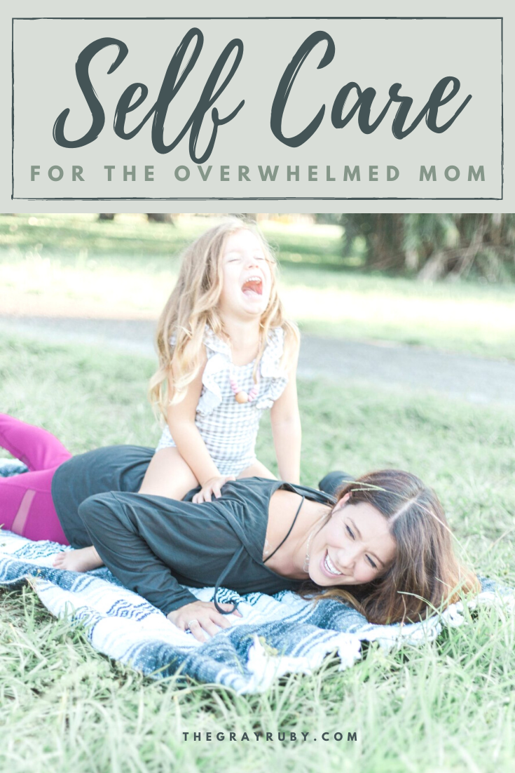 a self care guide for the overwhelmed mom
