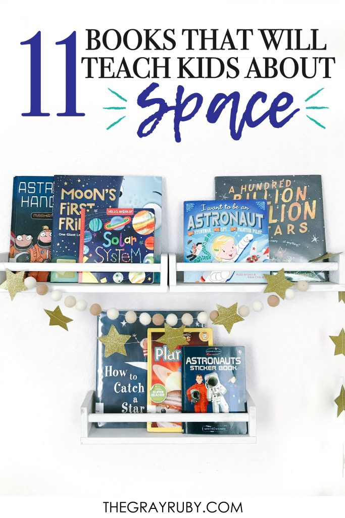 11 Books That Teach Kids About Space The Gray Ruby Diaries