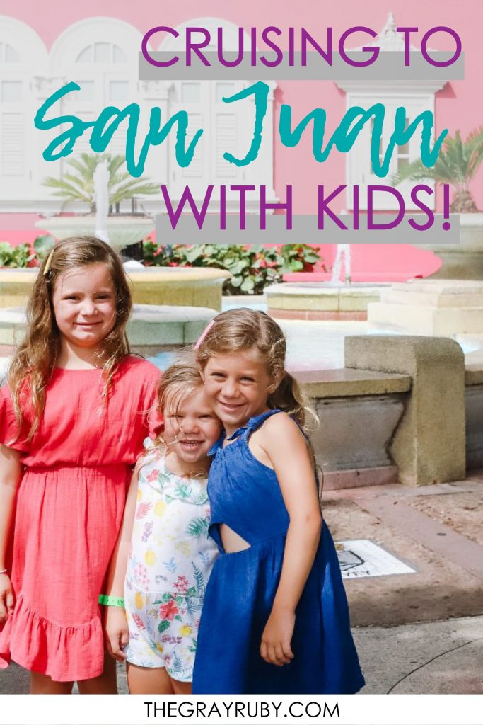 Cruising to San Juan with Kids