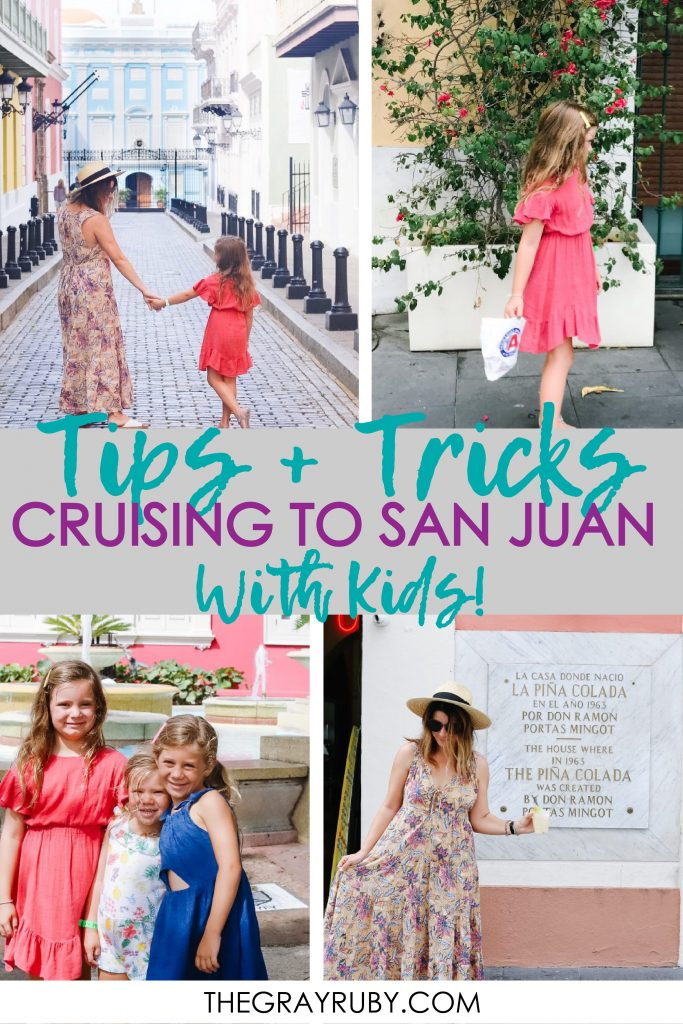 tips and tricks to cruising to San Juan with kids