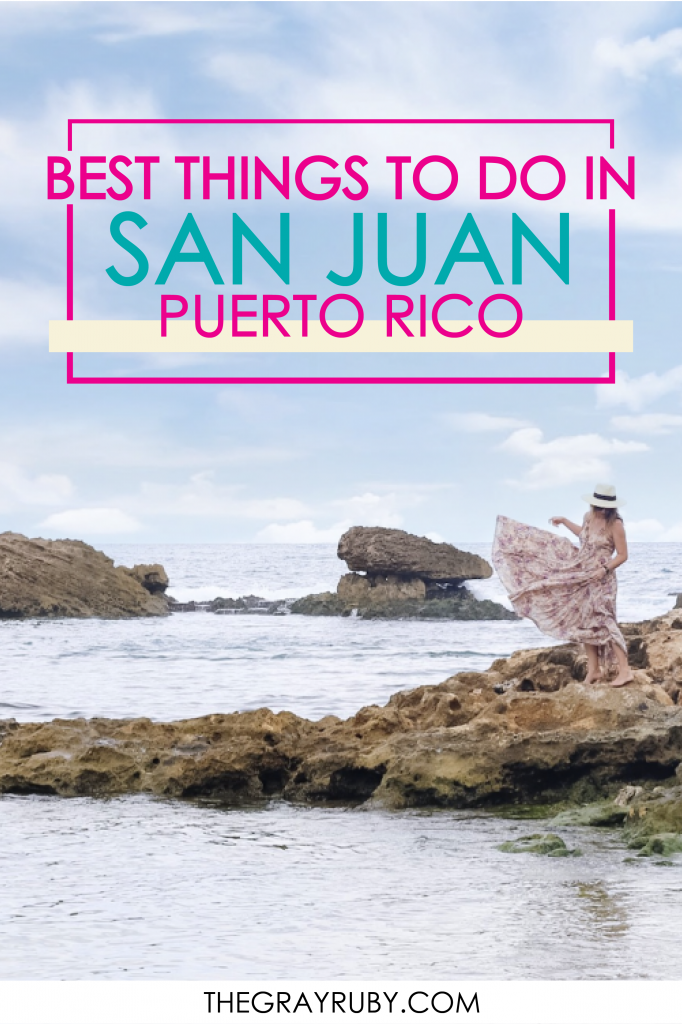 The best things to do in San Juan Puerto Rico
